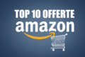 Su Amazon piovono offerte