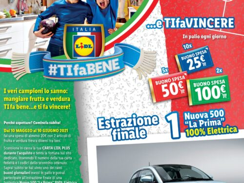 """Concorso LIDL """"TIfaBENE… e ti fa vincere"""": 544 buoni spesa e Fiat 500 elettrica"""