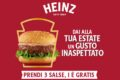 """""""Dai alla tua estate un gusto inaspettato"""" acquista 3 salse Heinz 1 è gratis"""