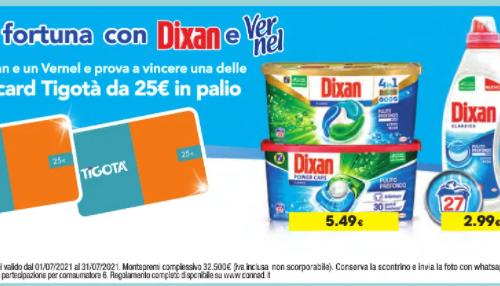 """""""Tenta la fortuna con Dixan e Vernel"""" da tigotà in palio 1.300 gift card da 25€"""