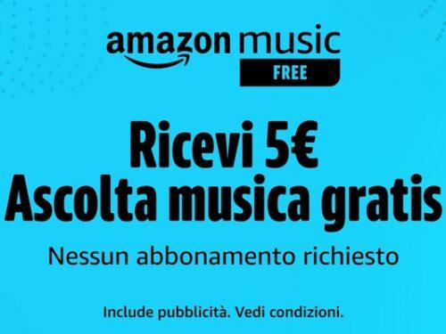 Amazon ascolta musica gratis e ricevi 5€