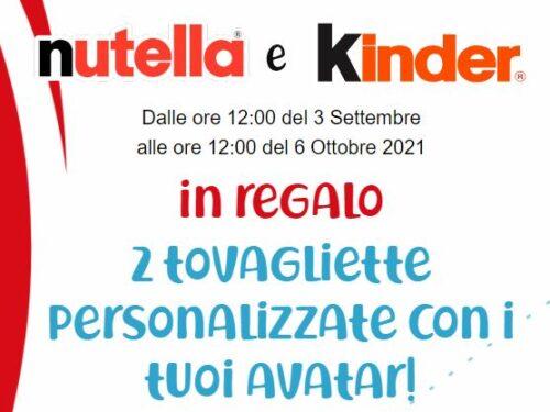 Premio certo: Nutella e Kinder ricevi 2 tovagliette personalizzate con i tuoi avatar