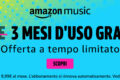 3 mesi di Amazon music gratis